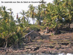Sa casemate en Guyane